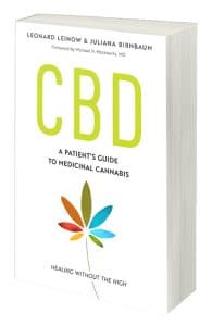 CBD: A Patient's Guide to Medicinal Cannabis ~ Healing Without the High by Leonard Leinow with Juliana Birnbaum