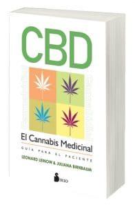 CBD: Guía del paciente para el cannabis medicinal ~ Sanación sin lo alto por Leonard Leinow con Juliana Birnbaum